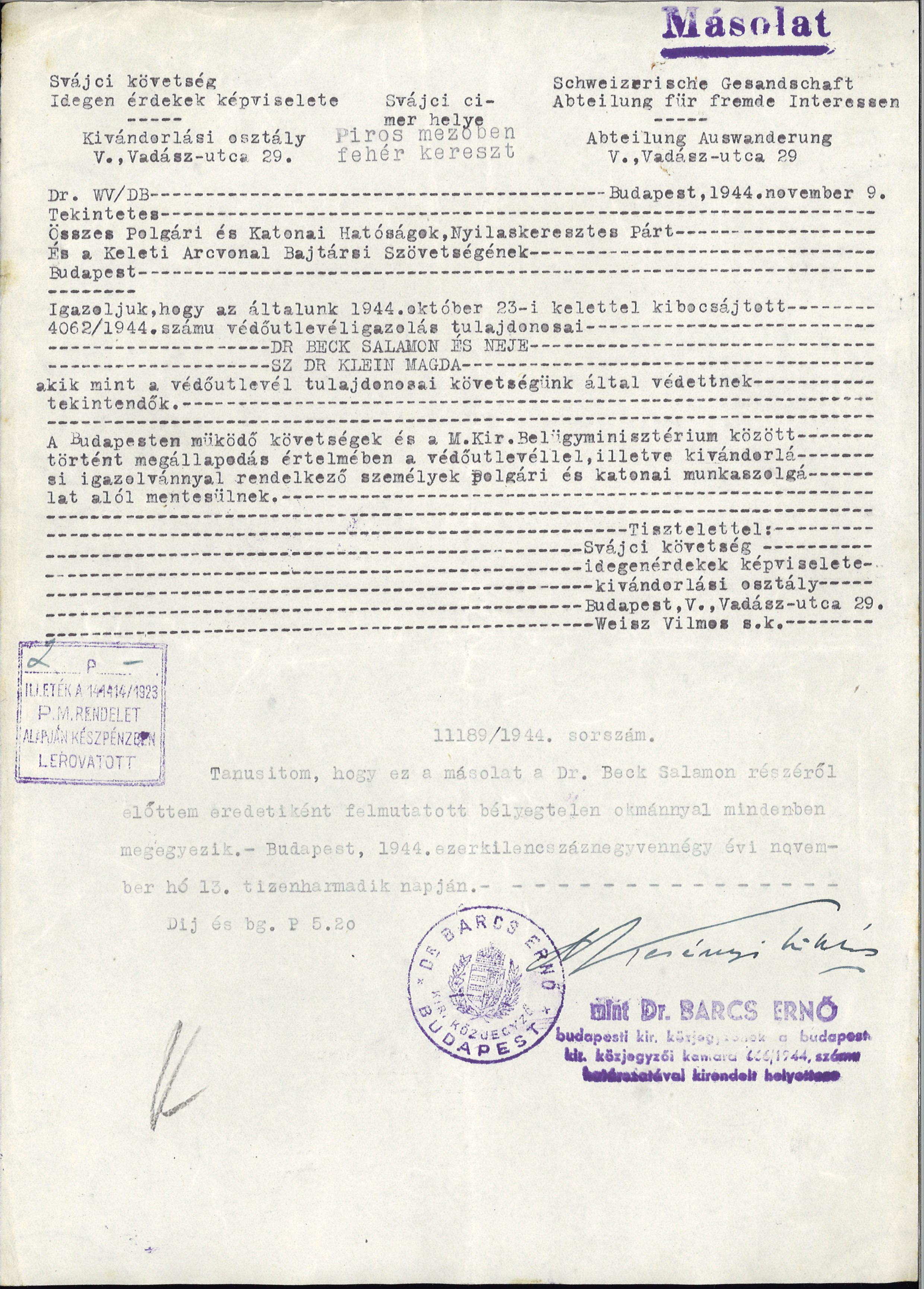 9ff49bf4ea Védlevelek, mentesítési dokumentumok Barcs Ernő budapesti közjegyző 1944-es  okiratai között   Széttépett Esztendők - Holokauszt emlékév